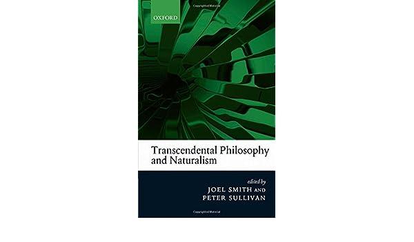 Transcendental Philosophy and Naturalism