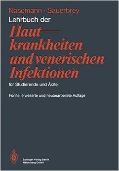 Lehrbuch Der Hautkrankheiten Und Venerischen Infektionen Fur Studierende Und Arzte