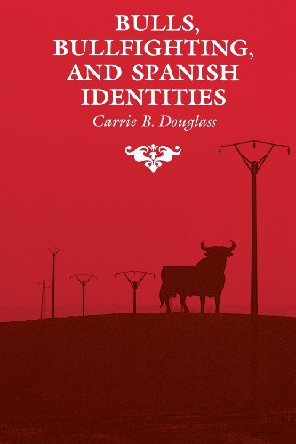 Bulls, Bullfighting, and Spanish Identities (The Anthropology of Form and Meaning)