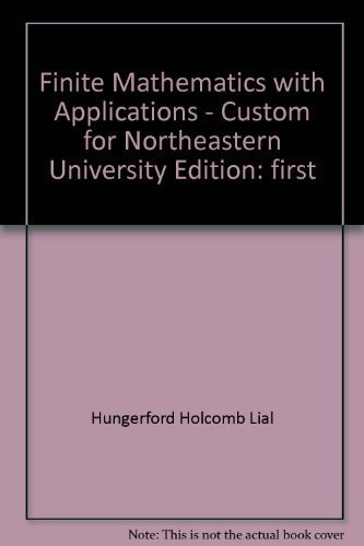 Finite Mathematics with Applications - Custom for Northeastern University
