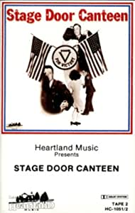 Stage Door Canteen, Part 2