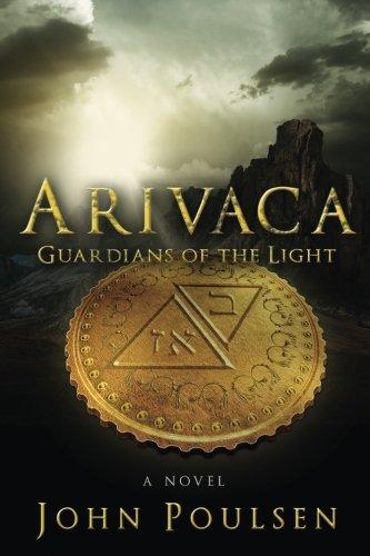 ARIVACA: Guardians of the Light (Volume 1) ebook