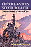 img - for [(Rendezvous with Death: American Poems of the Great War)] [Author: Mark Van Wienen] published on (September, 2002) book / textbook / text book