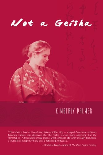 Not A Geisha: Being Young and Female in Japan pdf epub