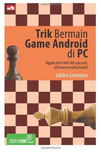 Trik Bermain Game Android di PC