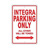 Acura Integra Parking Only All Others Metal Plaque Tin Sign Poster Wall Art Cafe Club Pub Home Decoration