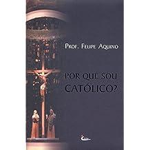 Por que Sou Católico