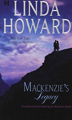 Mackenzie's Legacy: Mackenzie's Mountain\Mackenzie's Mission (NYT Bestselling Author)