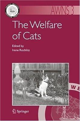 The Welfare of Cats: 3 (Animal Welfare)