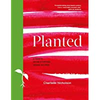 Planted: A chef's show-stopping vegan recipes