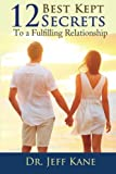 img - for 12 Best Kept Secrets to a Fulfilling Relationship book / textbook / text book