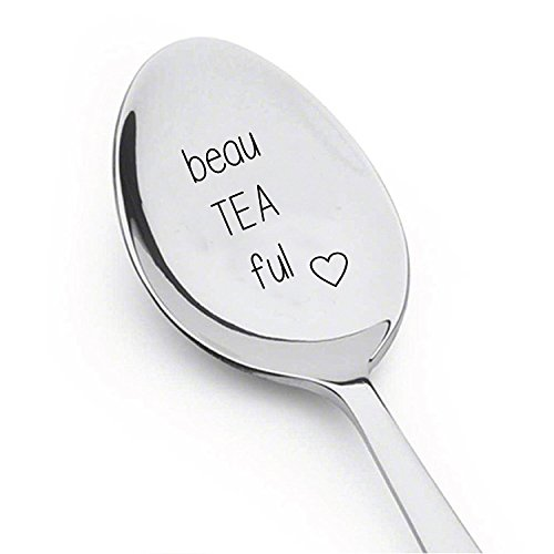 Beau Tea Ful - Novelty Gift - Engraved Unique Gift -Best Selling Item - Gift for Him -Gift for Her - Spoon Gift #A28