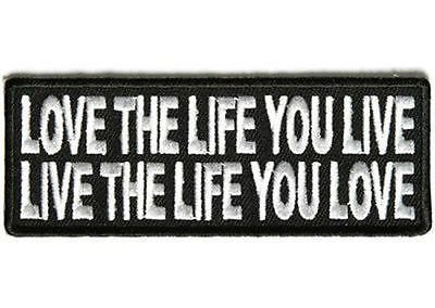 Love The Life You Live Funny Embroidered MC Motorcycle Vest Biker Patch PAT-2824 by heygidday]()