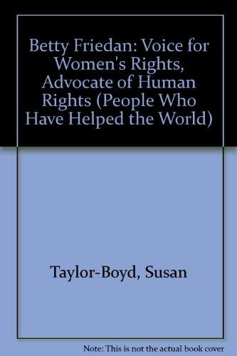Betty Friedan - Susan Taylor-Boyd