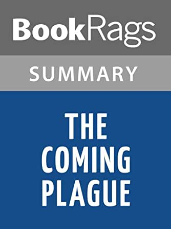 an analysis of the coming plague a book by laurie garrett Counterproliferation center to provide information and analysis to assist   laurie garrett, the coming plague (new york: penguin books, 1994), 10 37.