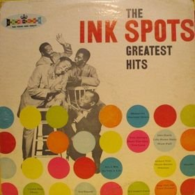 The Ink Spots The Ink Spots Greatest Hits Amazon Com Music