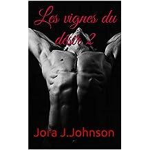 Les vignes du désir- Partie.2 (Marcus et Paul) (French Edition)