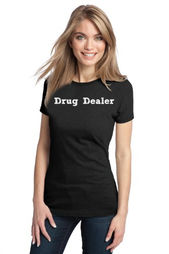 DRUG DEALER Ladies' T-shirt / Pharmacy Pharmacist Funny Prescription Shirt
