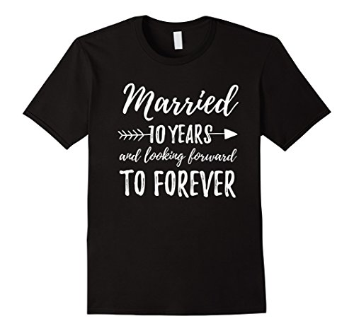 Mens Ten 10 Year Wedding Anniversary | Married Gift Tee Medium Black (Him Rock T-shirts)