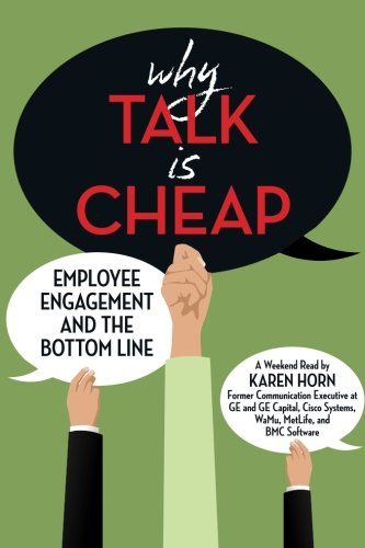 Why Talk is Cheap: Employee Engagement and the Bottom Line