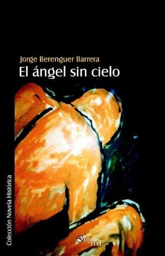 El angel sin cielo (Spanish Edition) ebook