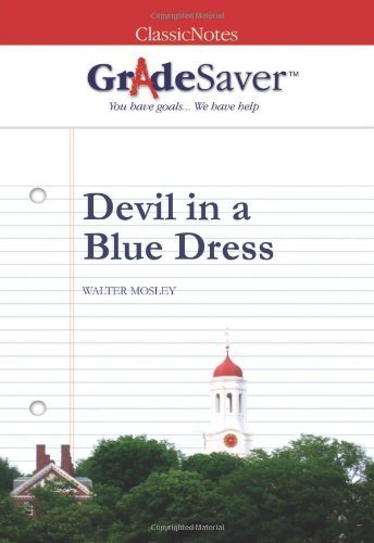 GradeSaver(tm) ClassicNotes Devil in a Blue Dress by Asnes, Tania (2006) Paperback