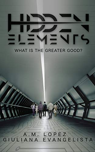 Amazon Com Hidden Elements What Is The Greater Good