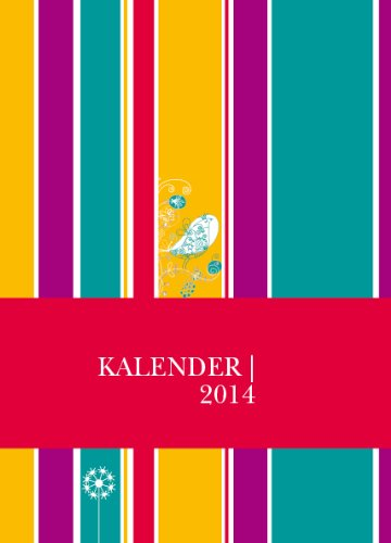 Der Farbenfrohe - Der Kalender 2014: Der Taschenkalender mit dem gewissen Style