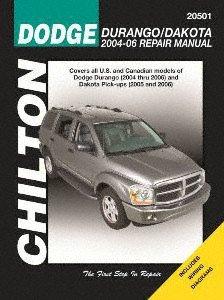 Dodge Dakota Pickup Manual - Chilton Repair Manual for Dodge Durango 2004-'06 and Dakota Pick-Up 2005-'06 (20501)