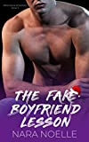 The Fake Boyfriend Lesson: An Enemies to Lovers