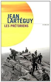Les prétoriens par Lartéguy