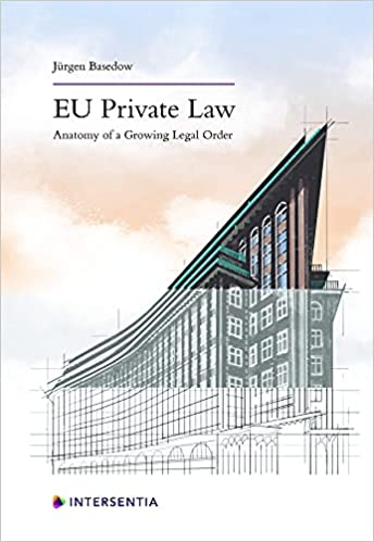 EU private law : anatomy of a growing legal order