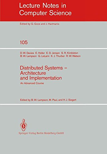 Distributed Systems - Architecture and Implementation: An Advanced Course (Lecture Notes in Computer Science)
