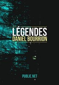 Légendes par Daniel Bourrion