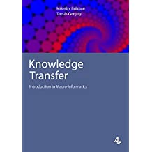Knowledge Transfer: Introduction to Macro-Informatics