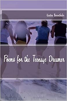 Poems for the Teenage Dreamer