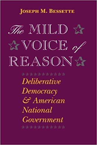 The mild voice of reason deliberative democracy and american the mild voice of reason deliberative democracy and american national government american politics and political economy series 2nd edition fandeluxe Image collections