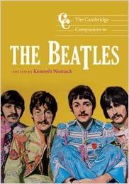 Read online The Cambridge Companion to the Beatles (Cambridge Companions to Music) PDF, azw (Kindle), ePub, doc, mobi