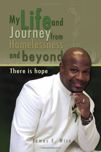 My Life and Journey from Homelessness and Beyond pdf epub