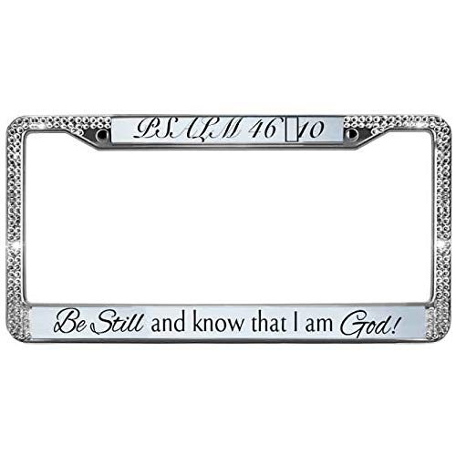 Premium Crystal License Plate Metal Frame Bling White Rhinestone Metal Automotive License Plate Frame Psalm 46:10 Be Still,and Know That i am God License Plate Cover Tag Holder