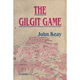 Front cover for the book The Gilgit Game: The Explorers of the Western Himalayas, 1865-95 by John Keay