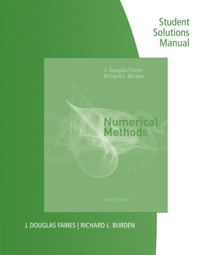 Student Solutions Manual for Faires/Burden's Numerical Methods, 4th