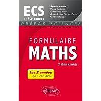 Formulaire Maths ECS 1re et 2e années - 3e édition actualisée