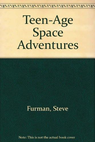 Teen-Age Space Adventures
