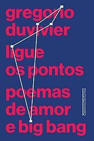 Ligue os pontos: Poemas de amor e big bang