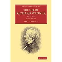 The Life of Richard Wagner 4 Volume Paperback Set