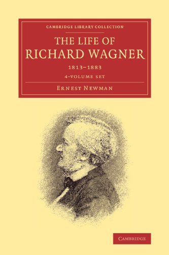 The Life of Richard Wagner 4 Volume Paperback Set (Cambridge Library Collection - Music) pdf epub
