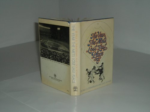 THE YEAR THE METS LOST LAST PLACE 1969 First Printing