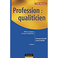 Profession Qualiticien : Métiers, pratiques et retours d'expérience