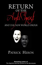 Return of the Antichrist and the New World Order (English Edition)